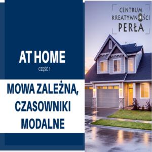 Mowa zależna i czasowniki modalne w angielskim – At home